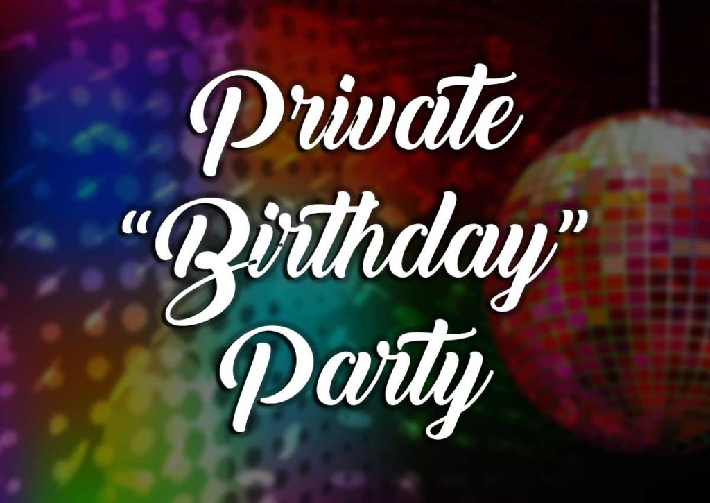 Private Birthday Party Package